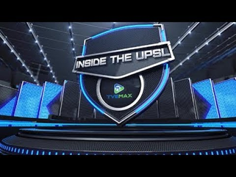 Inside The UPSL - Episode 16
