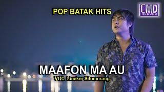 LINEKER SITUMORANG -MAAFON MA AU [Official Music Video CMD Record]