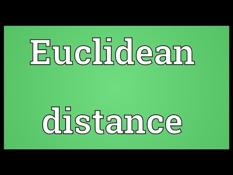 Euclidean distance Meaning