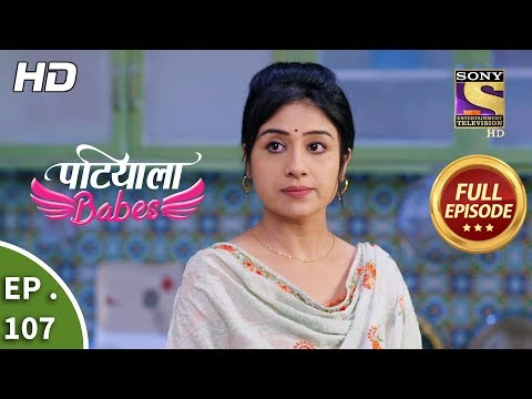 Patiala Babes - Ep 107 - Full Episode - 24th April, 2019