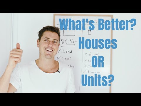 Houses Vs Units - Property Investing