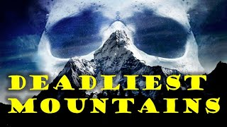 10 DEADLIEST Mountains in the World || Most DANGEROUS Mountains