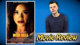 Miss Bala - Movie Review