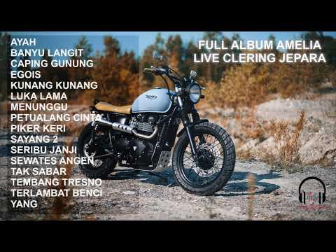 FULL ALBUM AMELIA LIVE CLERING JEPARA #015