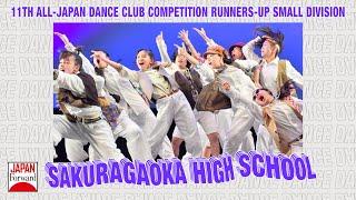 Sakuragaoka High School 11th All-Japan Dance Club Runners-up Small Division | JAPAN Forward