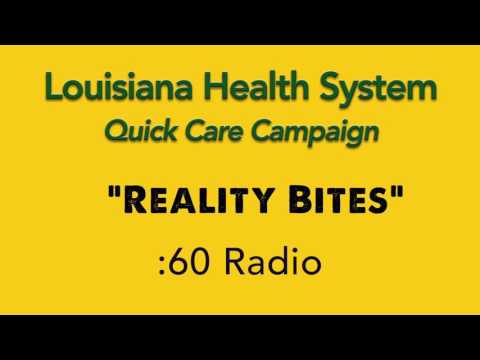 Louisiana Health System — Quick Care Campaign :60 RADIO