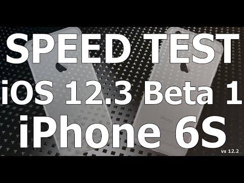 Speed Test : iPhone 6S - iOS 12.3 Beta 1 vs iOS 12.2 (Build # 16F5117h)