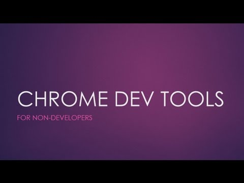 Chrome Developer Tools - Video Tutorial