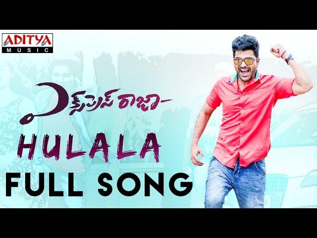 Hulala Full Song Express Raja So