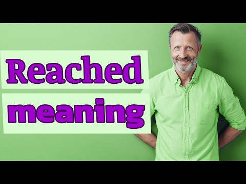 Are you reached meaning in hindi