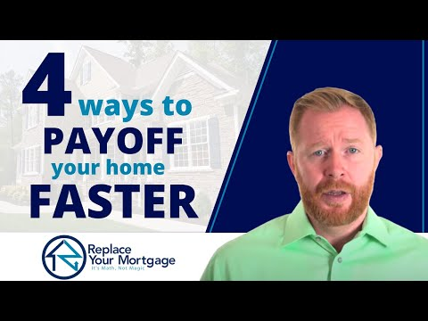 4 Ways To Pay Off Your Mortgage Faster - Which One Works Best?