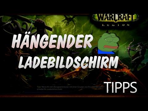 Wenn der Ladebildschirm hängt – Das könnte helfen  ★ World of Warcraft | WoW ✗ |