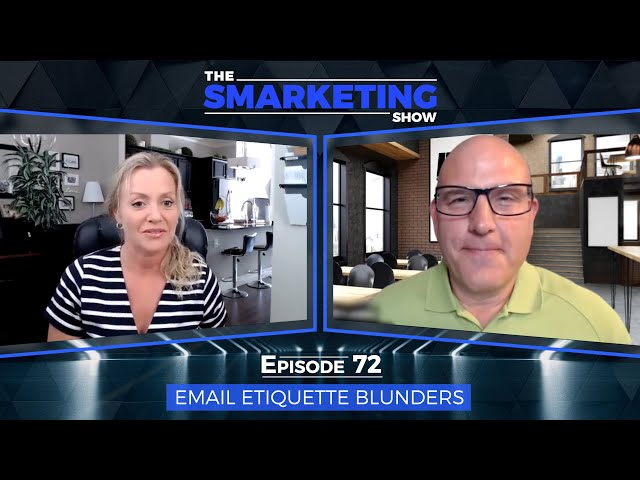 Email Etiquette Blunders - The Smarketing Show - EP 72