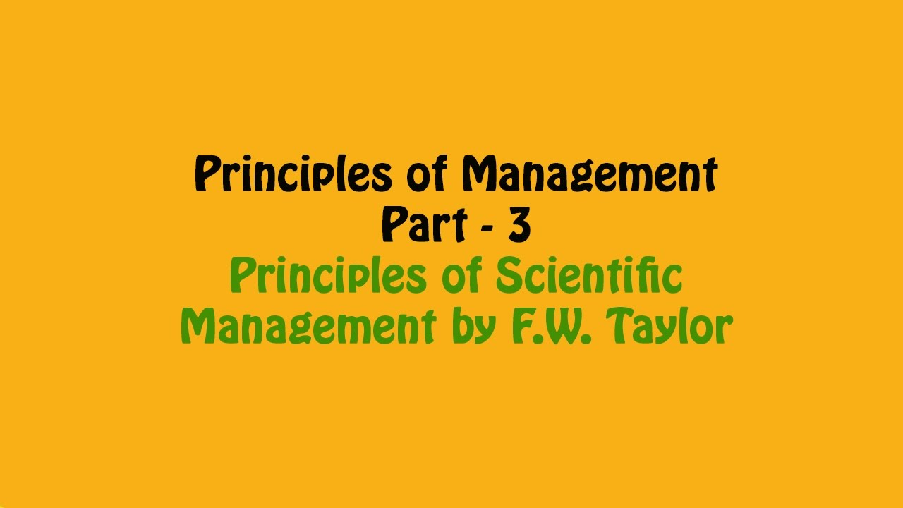 hight resolution of principle of scientific management by fw taylor principles of management part 3 business studies