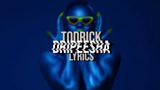 todrick ft tiffany haddish - dripeesha (lyrics)