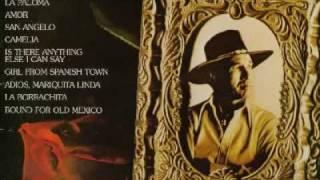 Adios Mariquita Linda - 2 versions. Marty Robbins, Los Indios Tabajaras