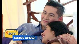 Video Bulan Madu Afifah dan Rangga Bikin Orang Gigit Jari!   Orang Ketiga Episode 406 download MP3, 3GP, MP4, WEBM, AVI, FLV Oktober 2018