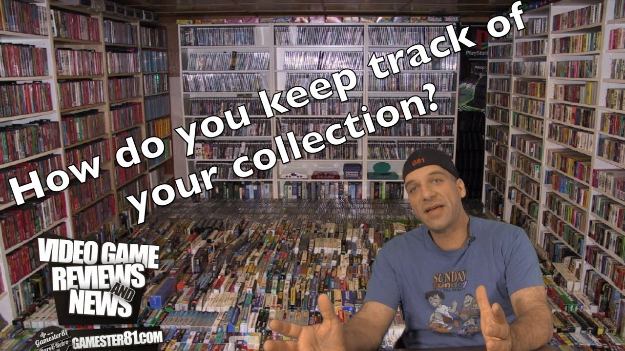 How Do You Keep Track Of Your Gaming Collection