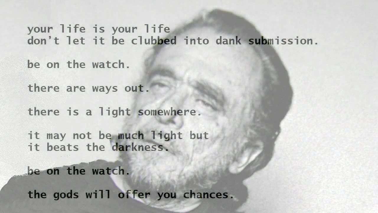 The Laughing Heart By Charles Bukowski Read By Tom Obedlam Youtube