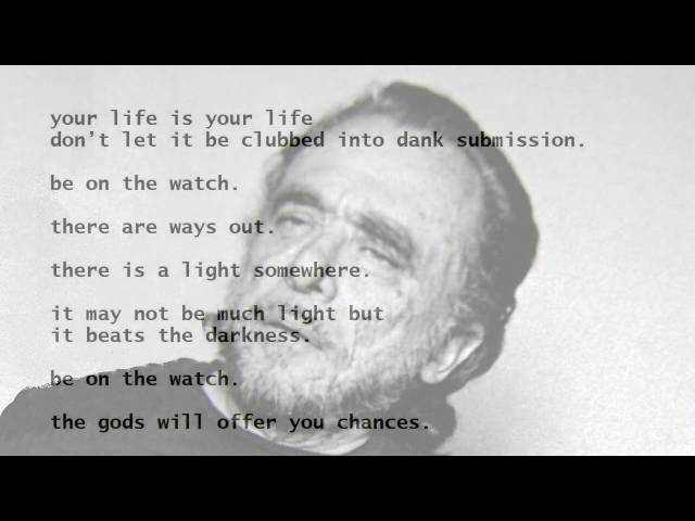 The Laughing Heart By Charles Bukowski Read By Tom Obedlam