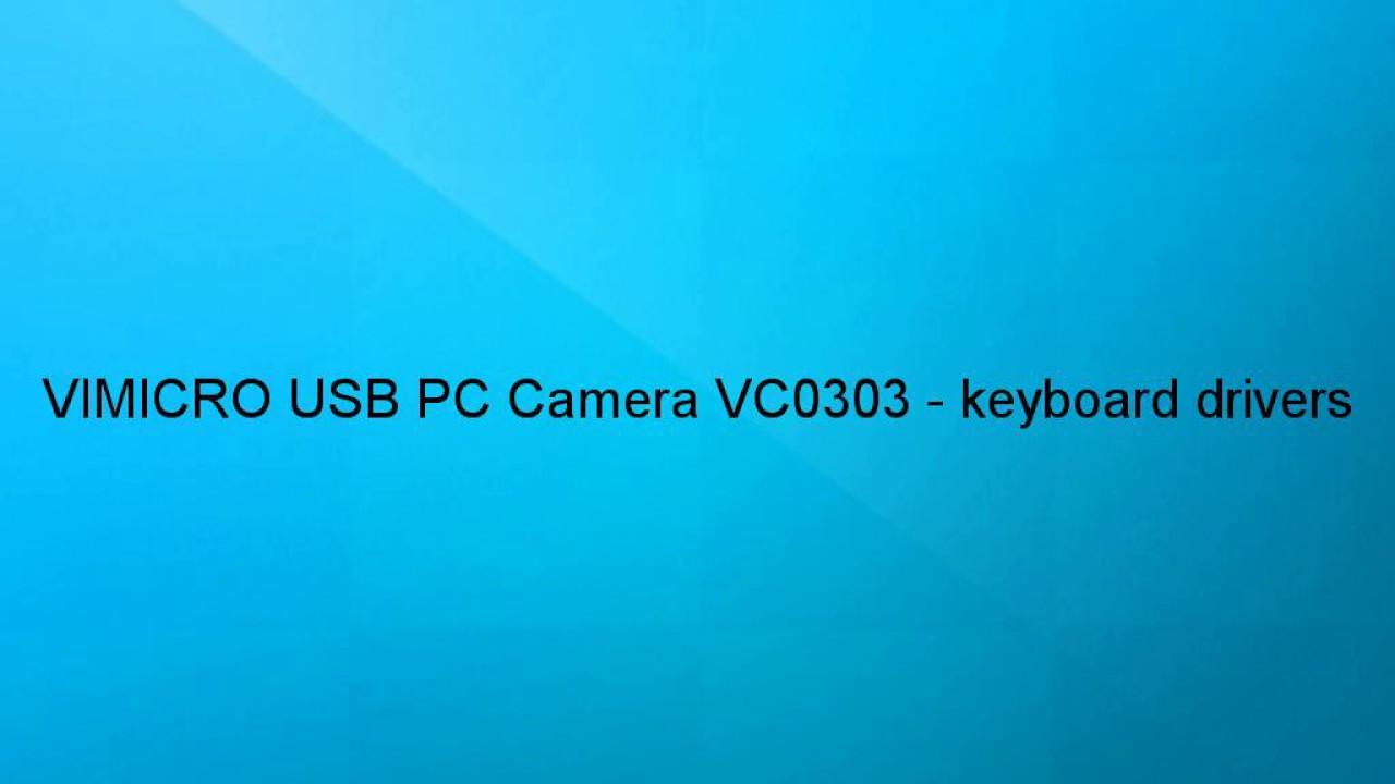 Driver vimicro usb pc camera vc0303.