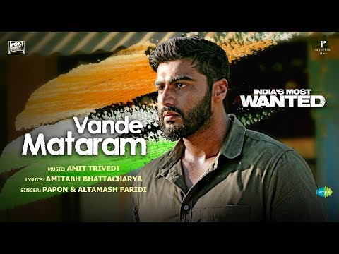 Vande Mataram Video Song - India's Most Wanted