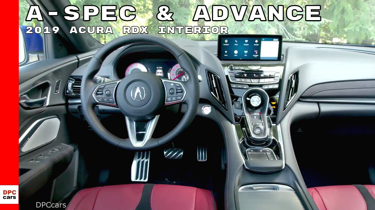 2019 Acura Rdx A Spec Advance Package Interior Youtube