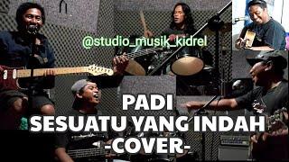 Download ||Cover|| PADI - SESUATU YANG INDAH ||StudioMusikKidreL||