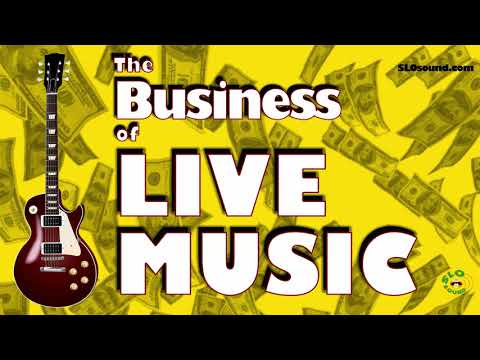 The Business of Live Music - SLO Sound Report