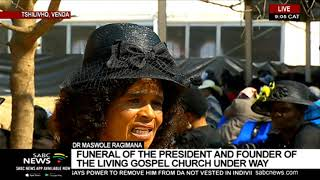Dr Maswole Ragimana | Funeral of the president and founder of the Living Gospel Church