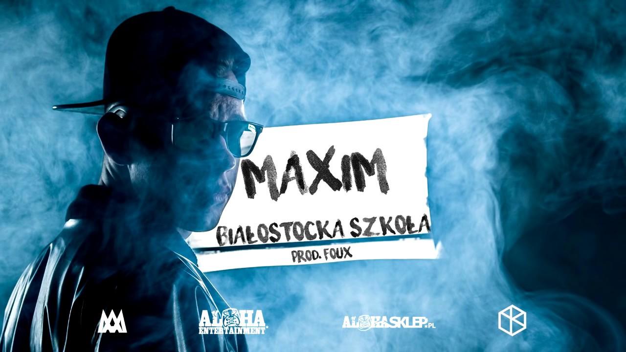 Maxim - Białostocka Szkoła / #hot16challenge extended (prod. Foux)