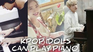 My aList: K-POP IDOLS CAN PLAY PIANO! Video
