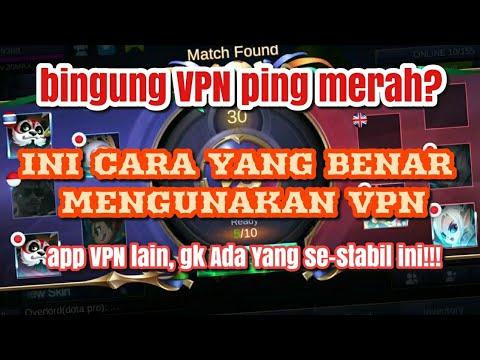 Vpn Mobile Legend - Cara Mengunakan Vpn Mobile Legend Yang Benar