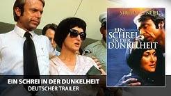 Ein Schrei in der Dunkelheit (Trailer, deutsch)