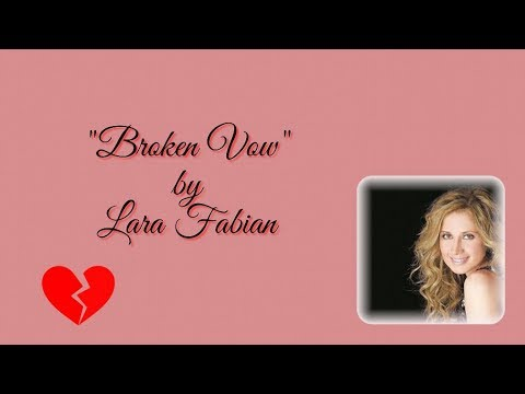 LARA FABIAN BROKEN VOW with lyrics. HD