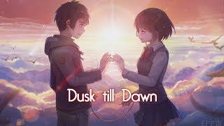 Video 「Nightcore」→ Dusk Till Dawn (Switching Vocals) download MP3, 3GP, MP4, WEBM, AVI, FLV Agustus 2018