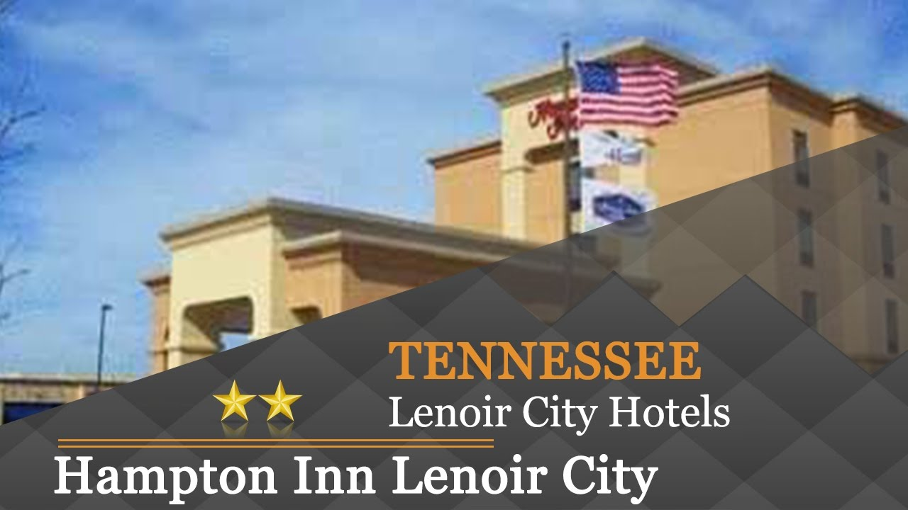 Hampton Inn Lenoir City Hotels Tennessee