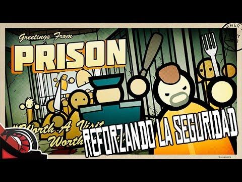 REFORZANDO LA SEGURIDAD | Prison Architect - #2 Nuevo let´s play Early Access