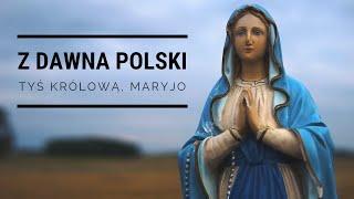 Z dawna Polski Tyś Królową - Mocni w Duchu