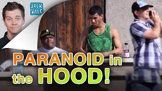 Paranoid in the Hood
