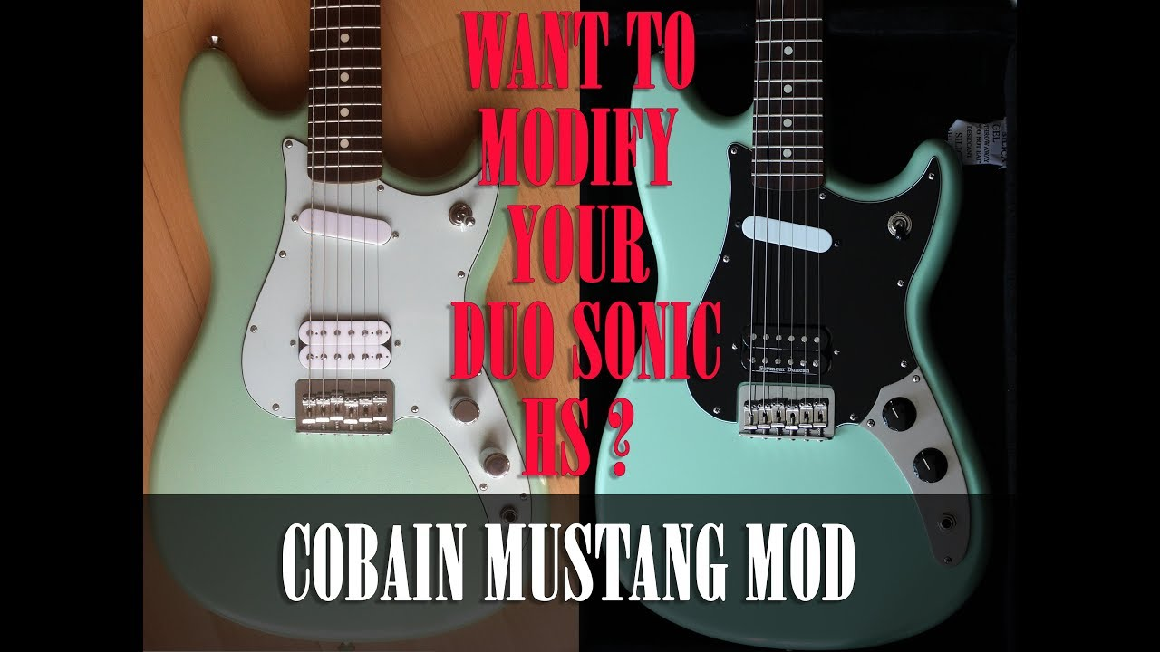tutorial want to modify your fender duo sonic hs in a cobain mustang mod dave wire [ 1280 x 720 Pixel ]