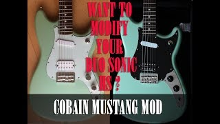[TUTORIAL] WANT TO MODIFY YOUR FENDER DUO SONIC HS IN A COBAIN MUSTANG MOD ?