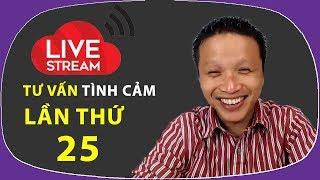 Live stream gỡ rối tơ lòng ... thòng 25