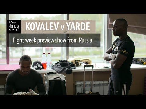 Sergey Kovalev v Anthony Yarde fight week preview show | No Filter Boxing