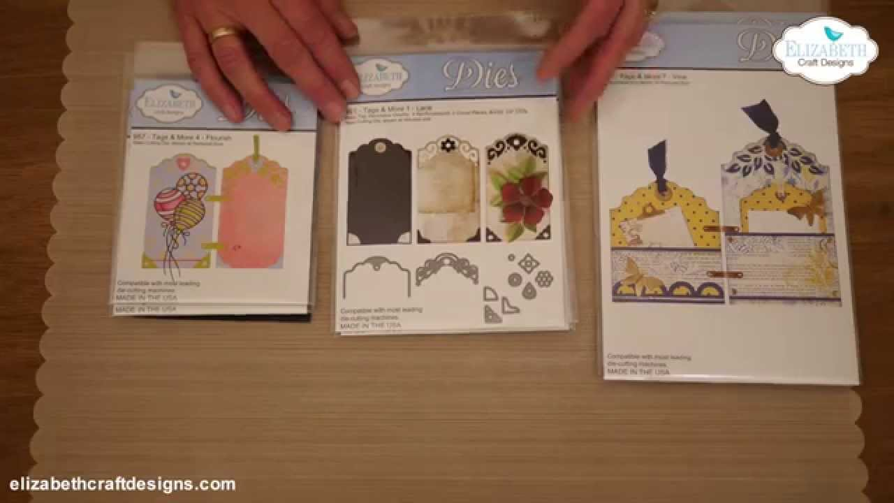 Tags More Steel Cutting Dies By Elizabeth Craft Designs Youtube