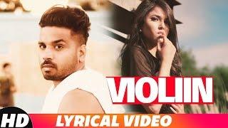 Violiin (Lyrical)   Arshhh Feat Roach Killa   Jaani   B Praak   Latest Punjabi Song 2018