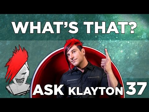 Ask Klayton EP.37: What's That?