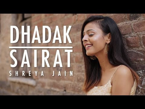 Dhadak meets Sairat | Female Cover | Ft. Shreya Jain | Vivart
