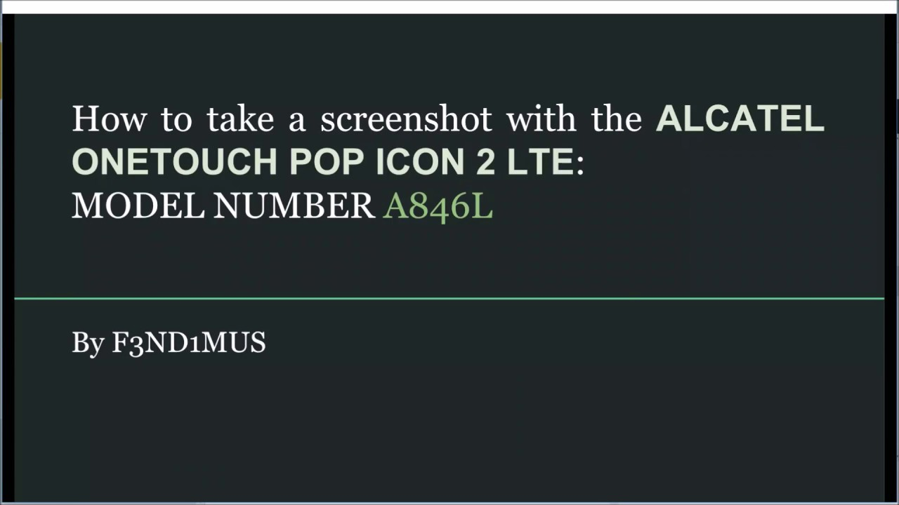 How to take a screenshot with the ALCATEL ONETOUCH POP ...