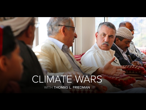 'Climate Wars - Yemen' with Thomas Friedman